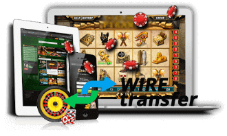 Wire Transfer Online Casinos